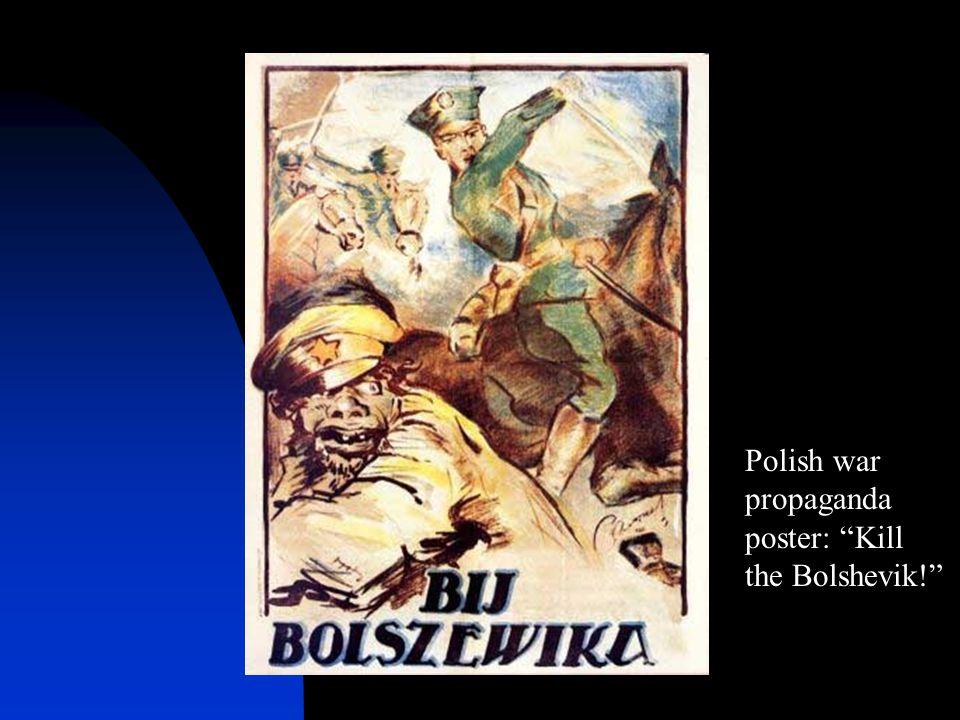 Polish war propaganda poster: Kill the Bolshevik!
