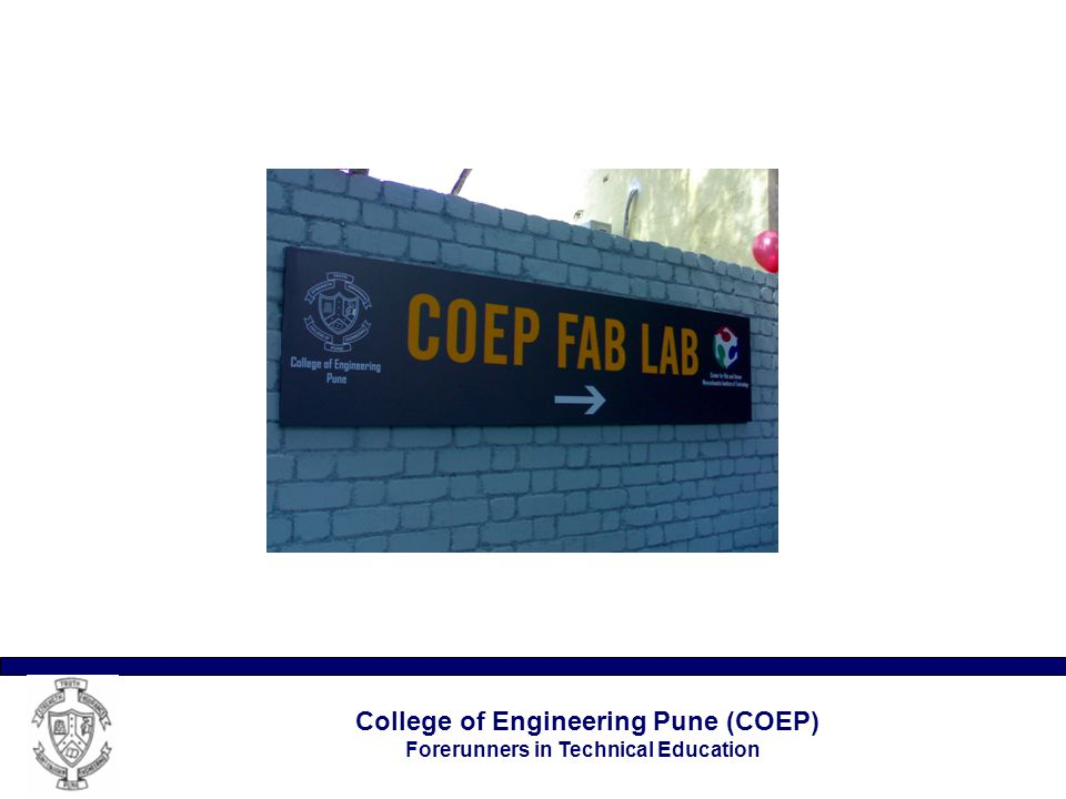 College of Engineering Pune (COEP) Forerunners in Technical Education