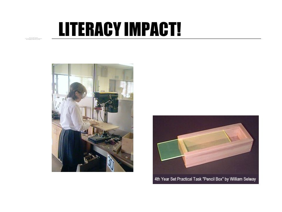 LITERACY IMPACT! 8 Students must see you writing