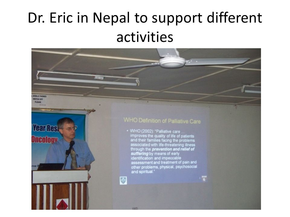 Dr. Eric in Nepal to support different activities