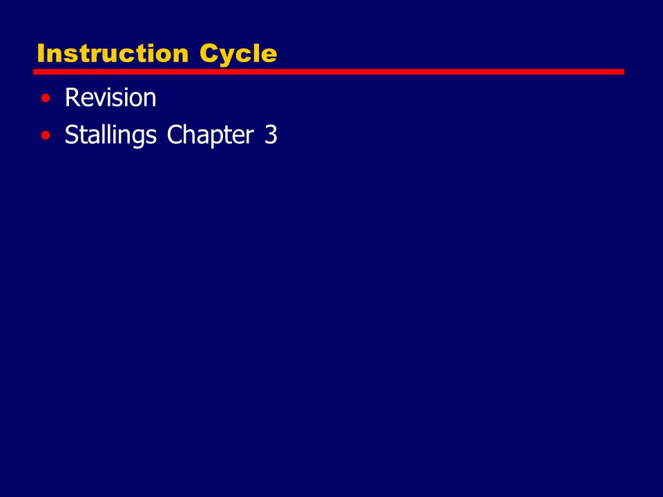Instruction Cycle Revision Stallings Chapter 3