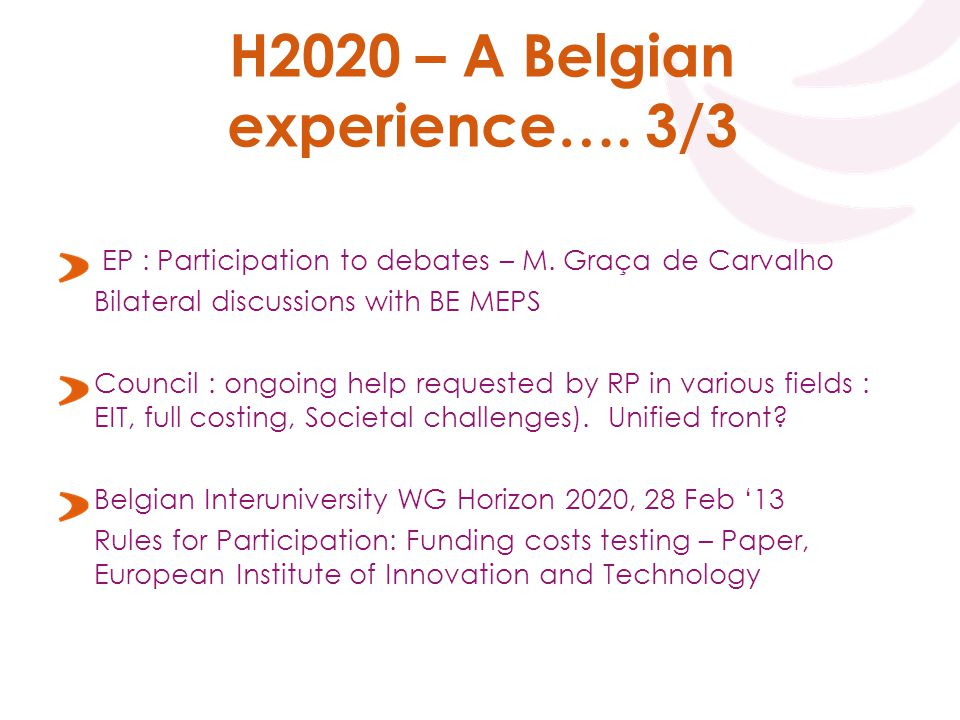 H2020 – A Belgian experience…. 3/3 EP : Participation to debates – M.