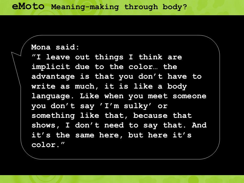 eMoto Meaning-making through body.