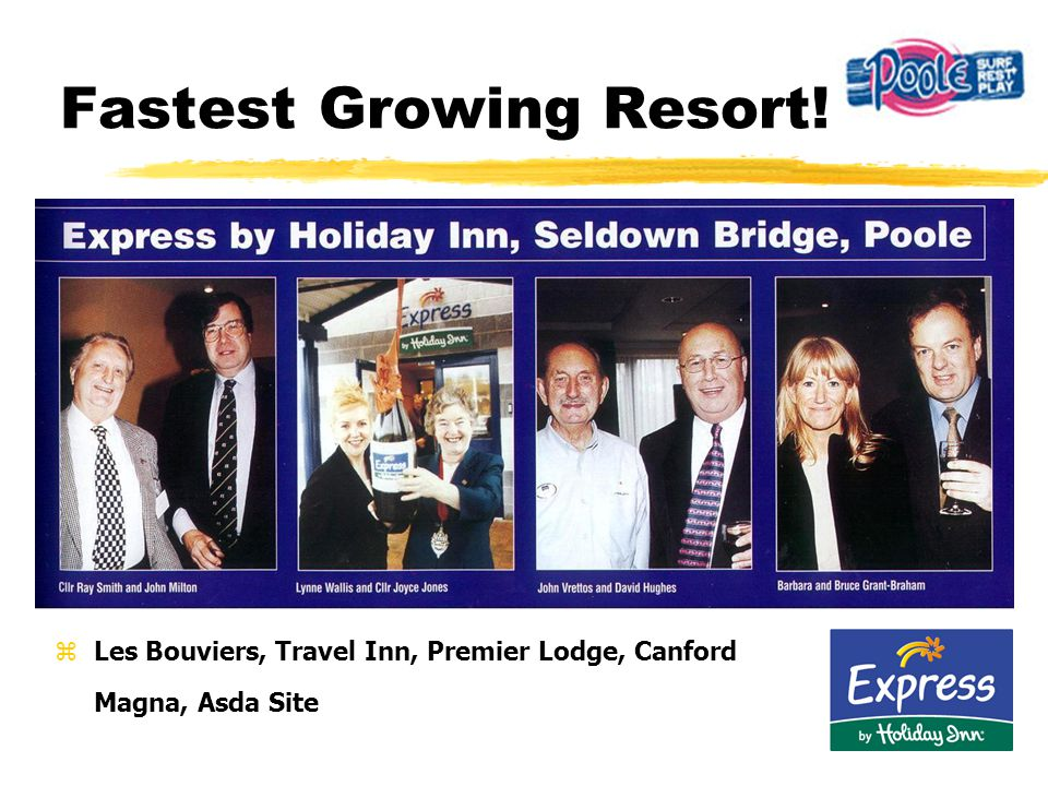 Fastest Growing Resort! zLes Bouviers, Travel Inn, Premier Lodge, Canford Magna, Asda Site