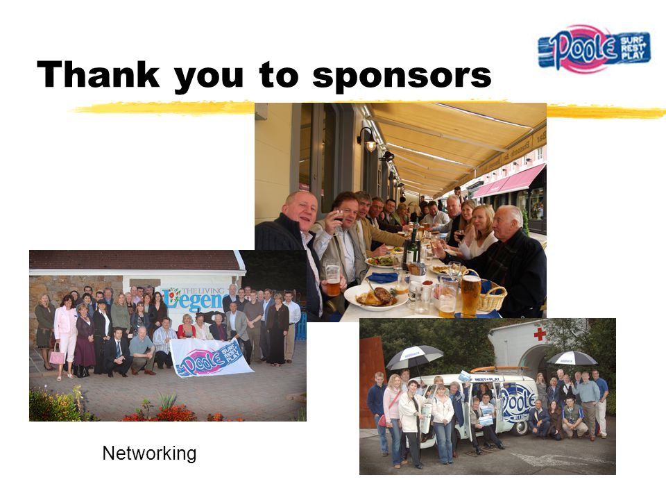 Thank you to sponsors Networking
