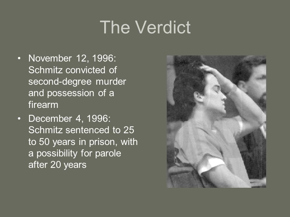 But Wait… Schmitz appeals, and the conviction is overturned in 1998 because of an error in the jury selection of the original trial 1999: Schmitz gets a re-trial and the same sentence