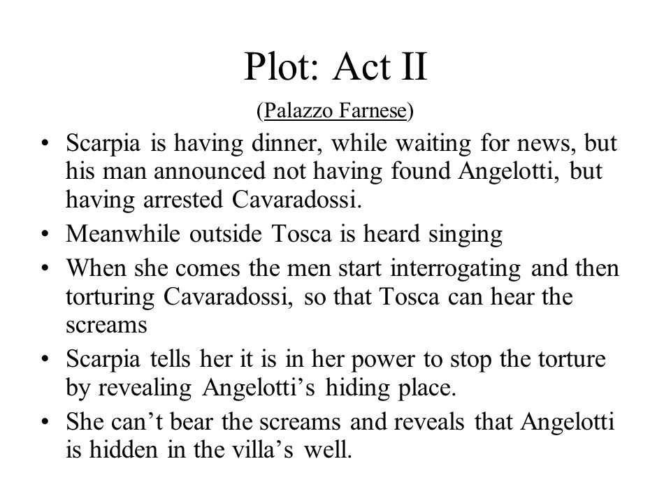 A cannon announces Angelotti's escape and the chief of the police, Scarpia, arrives to look for him.