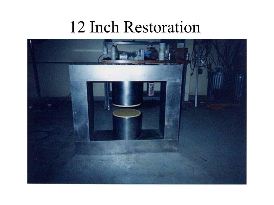 12 Inch Restoration