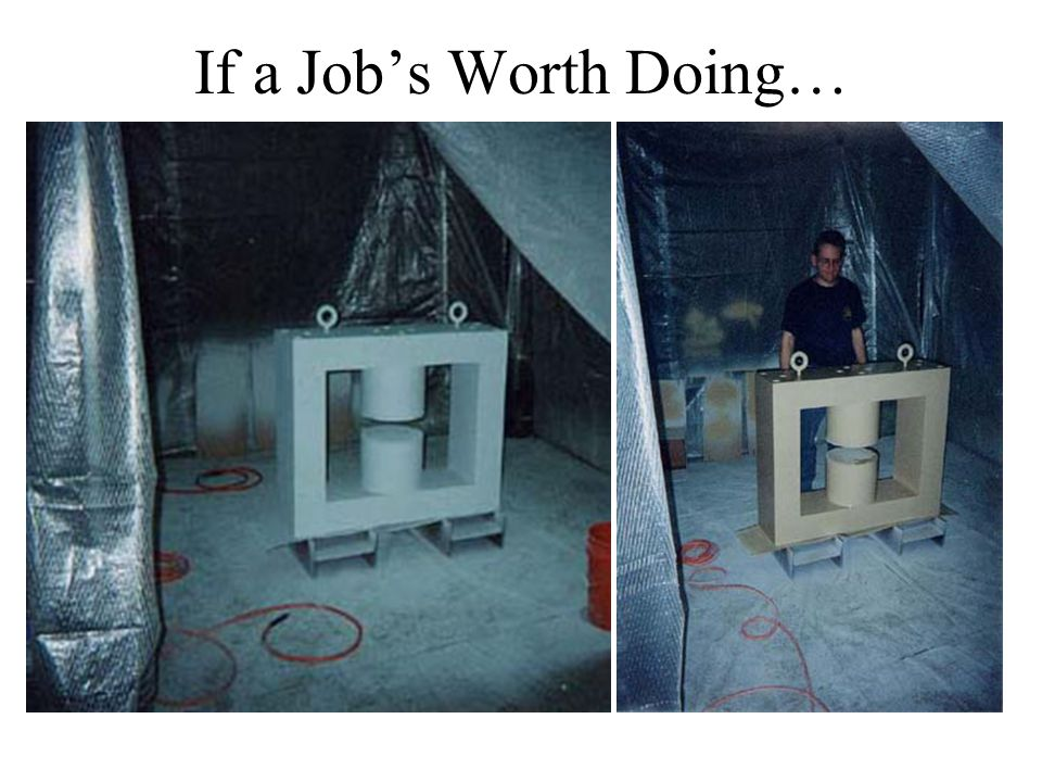 If a Job's Worth Doing…