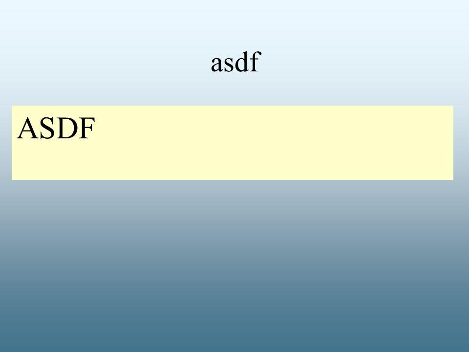 asdf ASDF