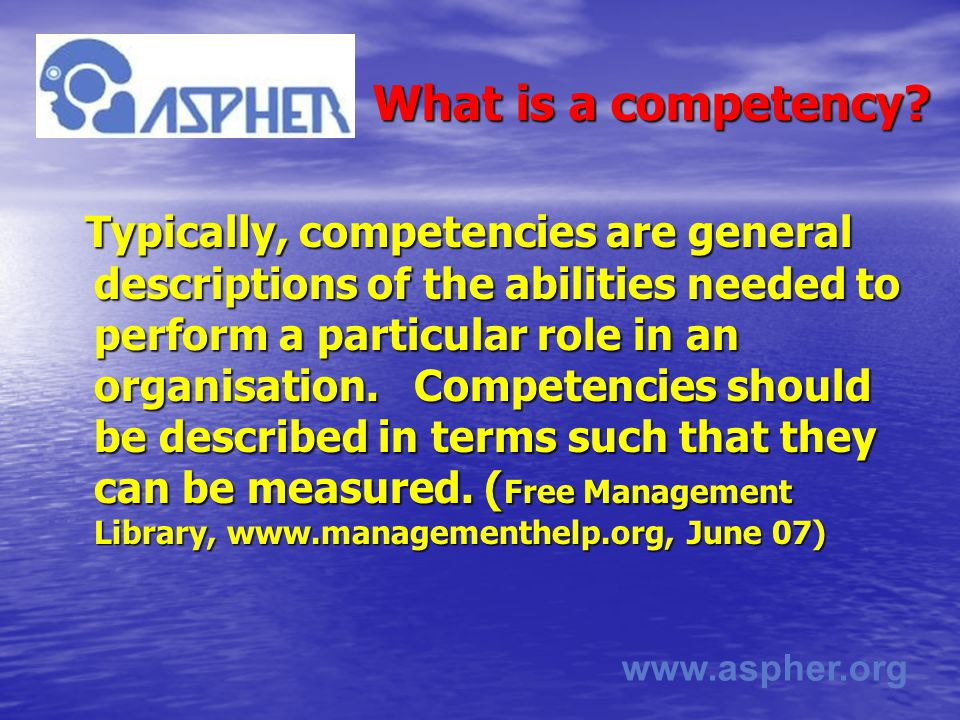 www.aspher.org What is a competency.