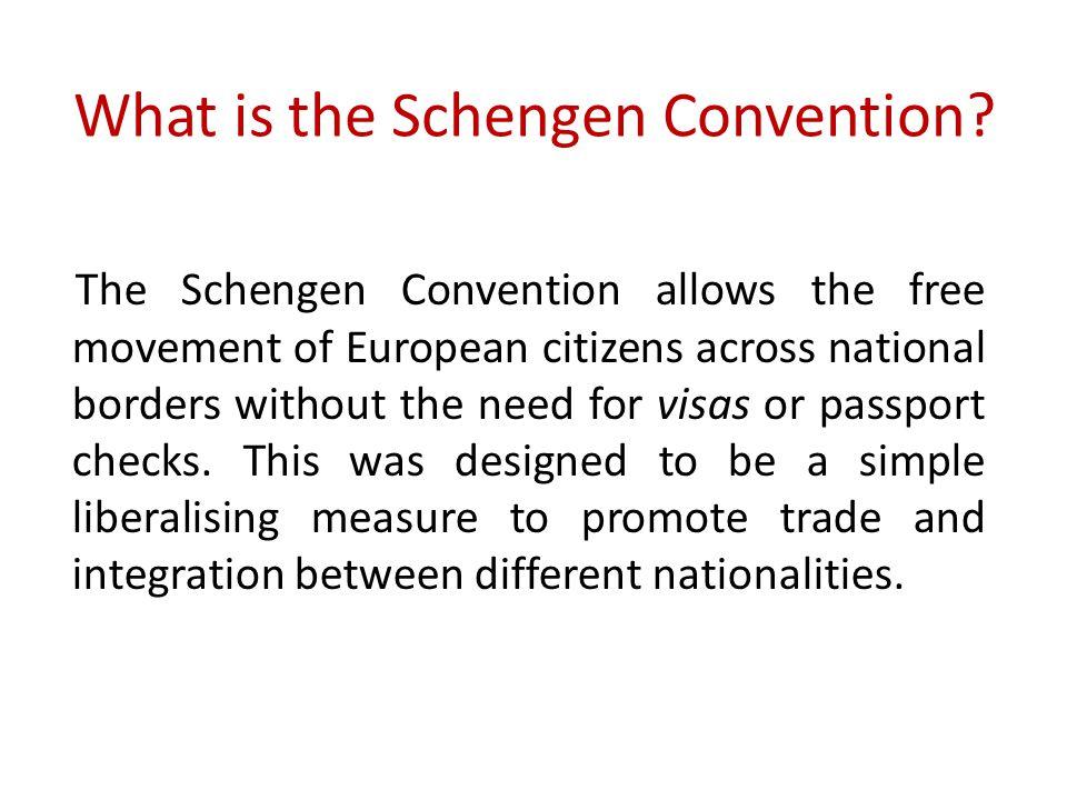 What is the Schengen Convention.
