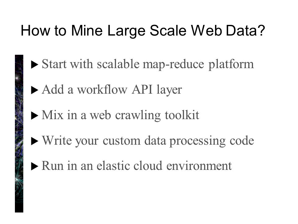 How to Mine Large Scale Web Data.