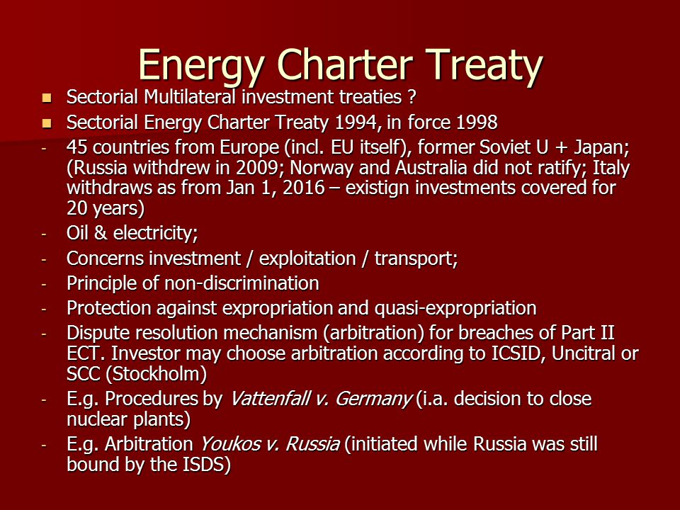 Energy Charter Treaty Sectorial Multilateral investment treaties .