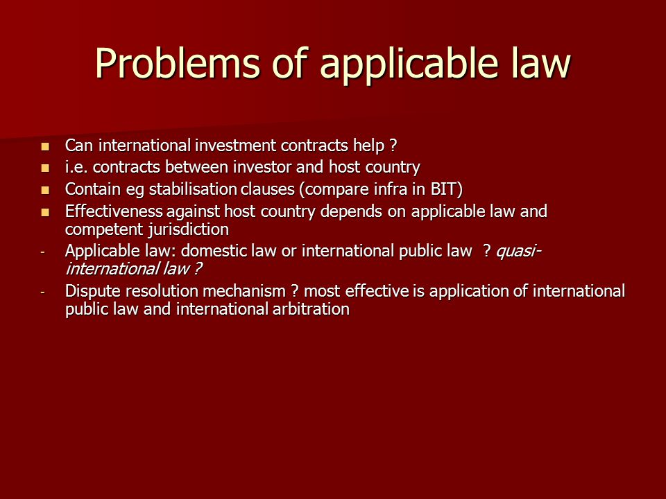 Problems of applicable law Can international investment contracts help .