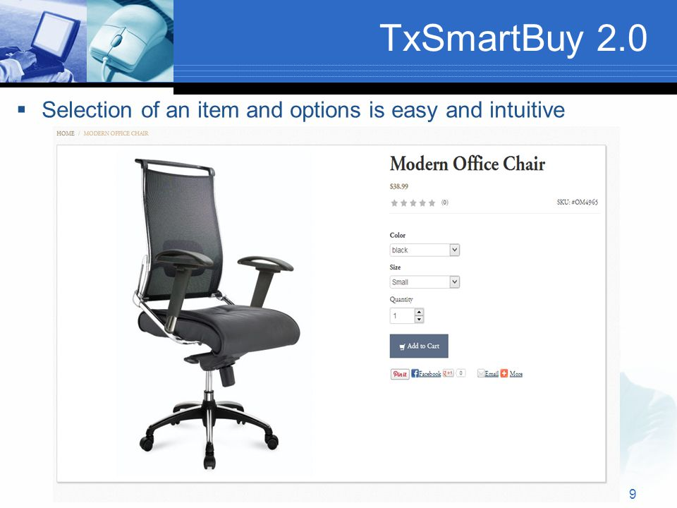 TxSmartBuy 2.0  Selection of an item and options is easy and intuitive 9
