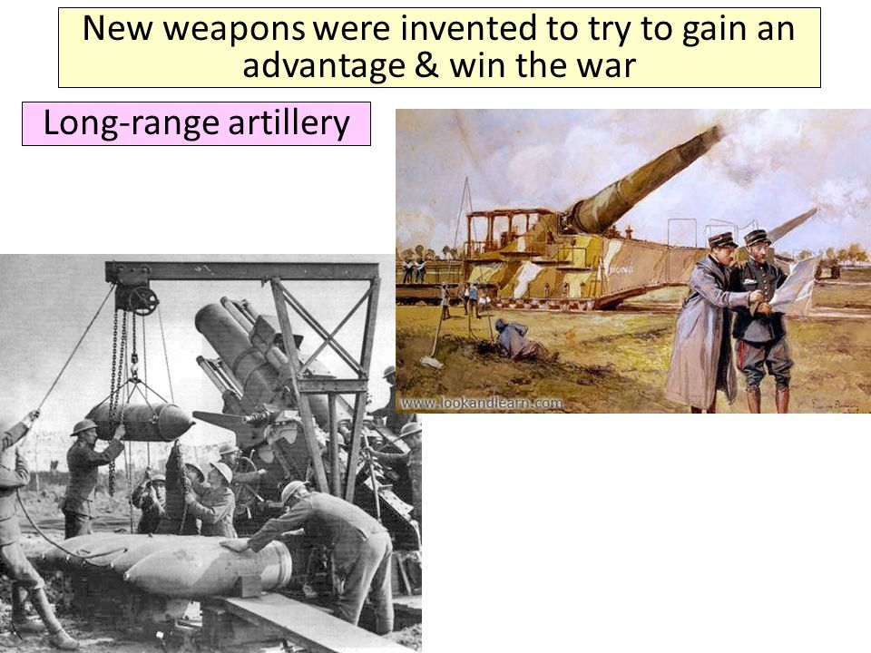 New weapons were invented to try to gain an advantage & win the war Machine guns