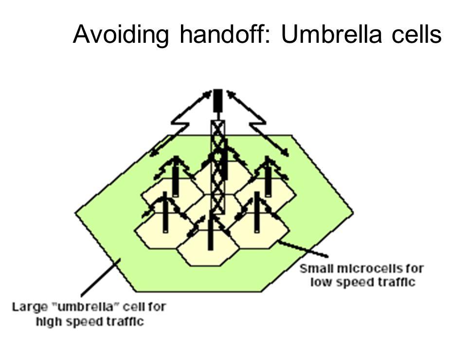18 Avoiding handoff: Umbrella cells