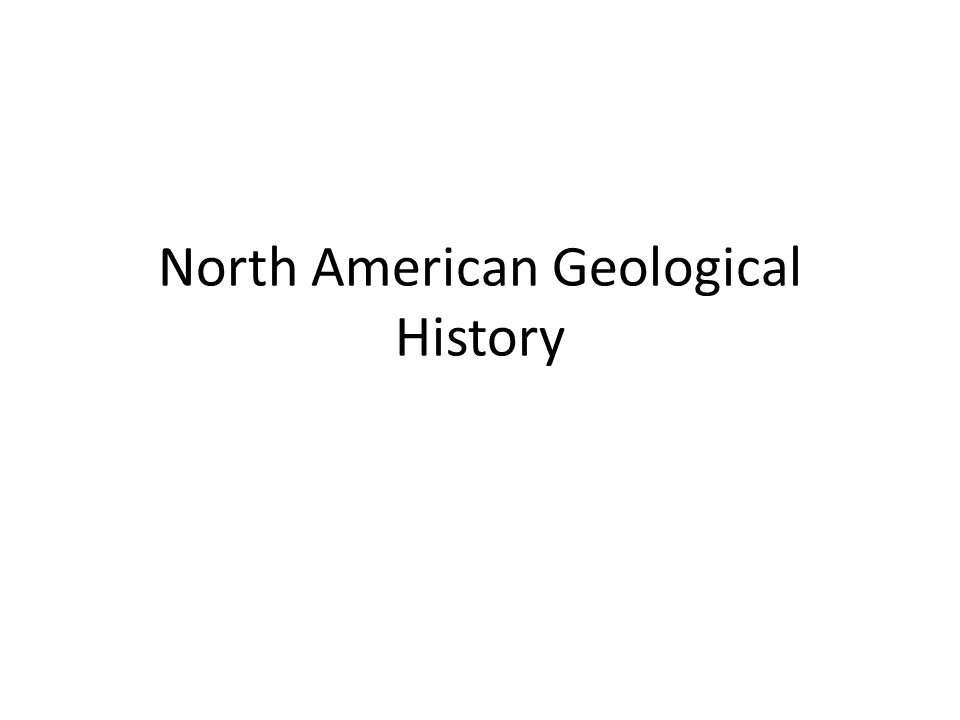 North American Geological History