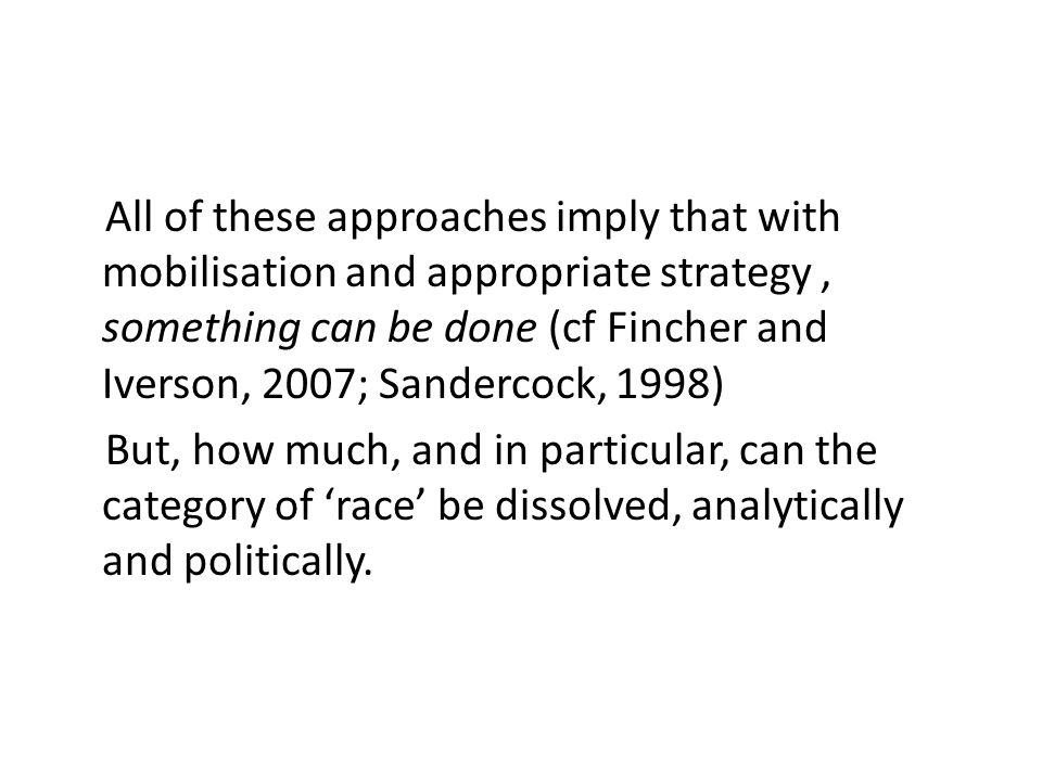 A different approach Yiftachel (2006) and Porter (2010) suggest a different framework for understanding these matters.