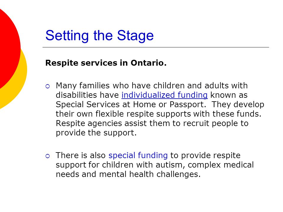 Setting the Stage Respite services in Ontario.