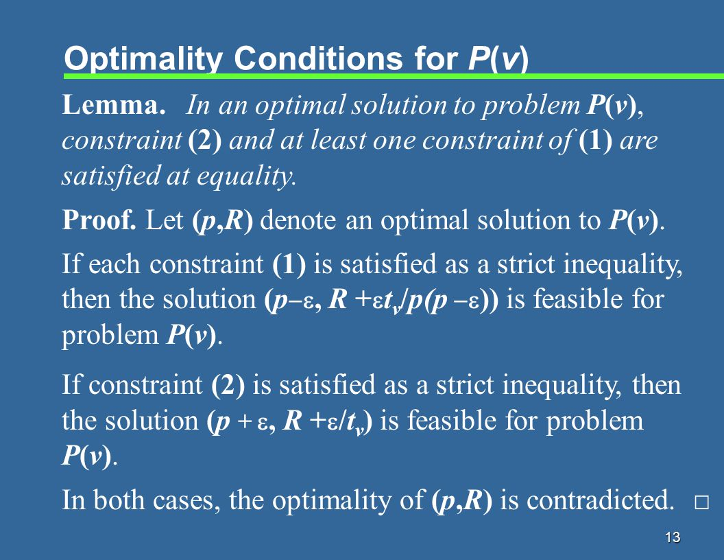 13 Optimality Conditions for P(v) Lemma.