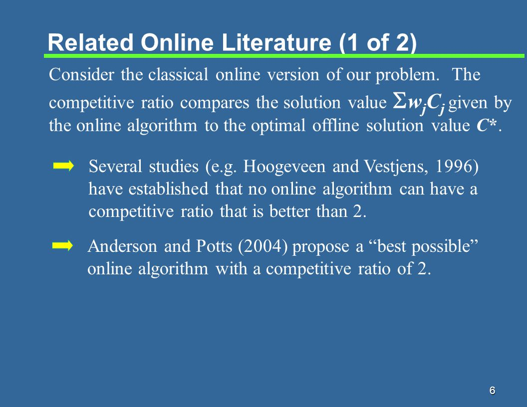 7 Related Online Literature (2 of 2) The following instance provides a lower bound on the competitive ratio.