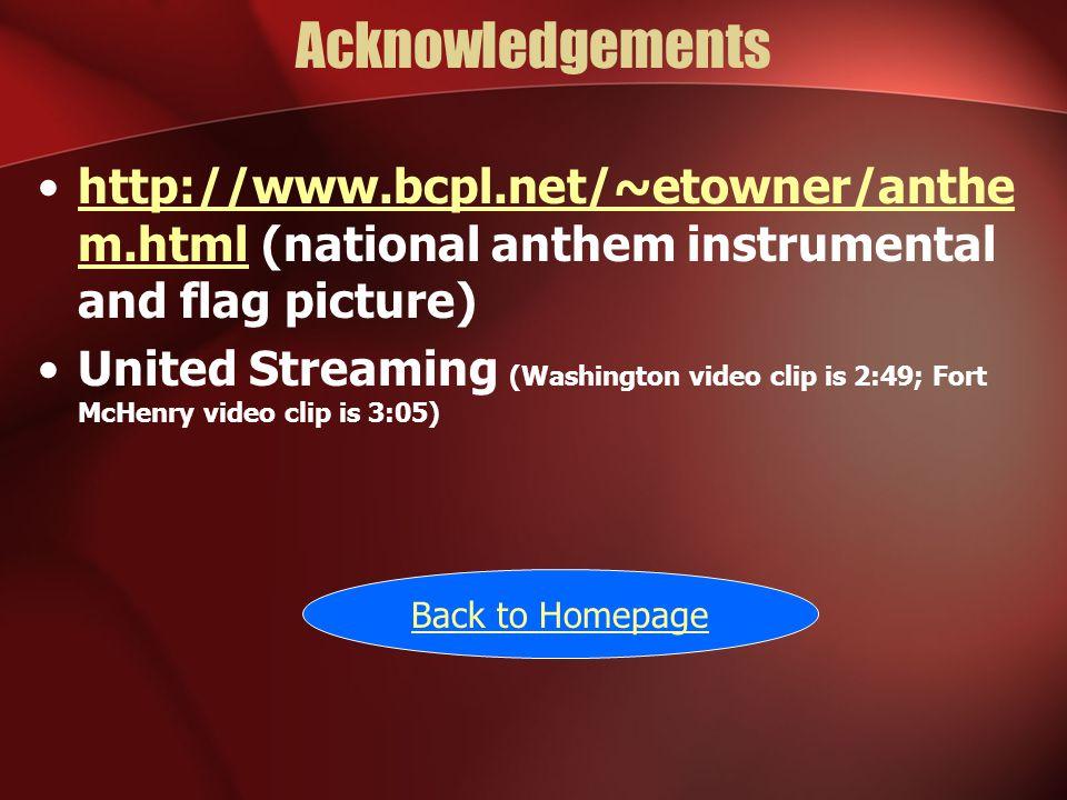 Acknowledgements http://www.bcpl.net/~etowner/anthe m.html (national anthem instrumental and flag picture)http://www.bcpl.net/~etowner/anthe m.html Un