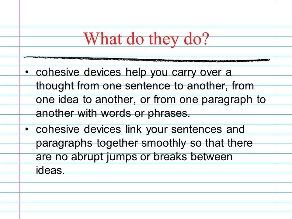 cohesive device