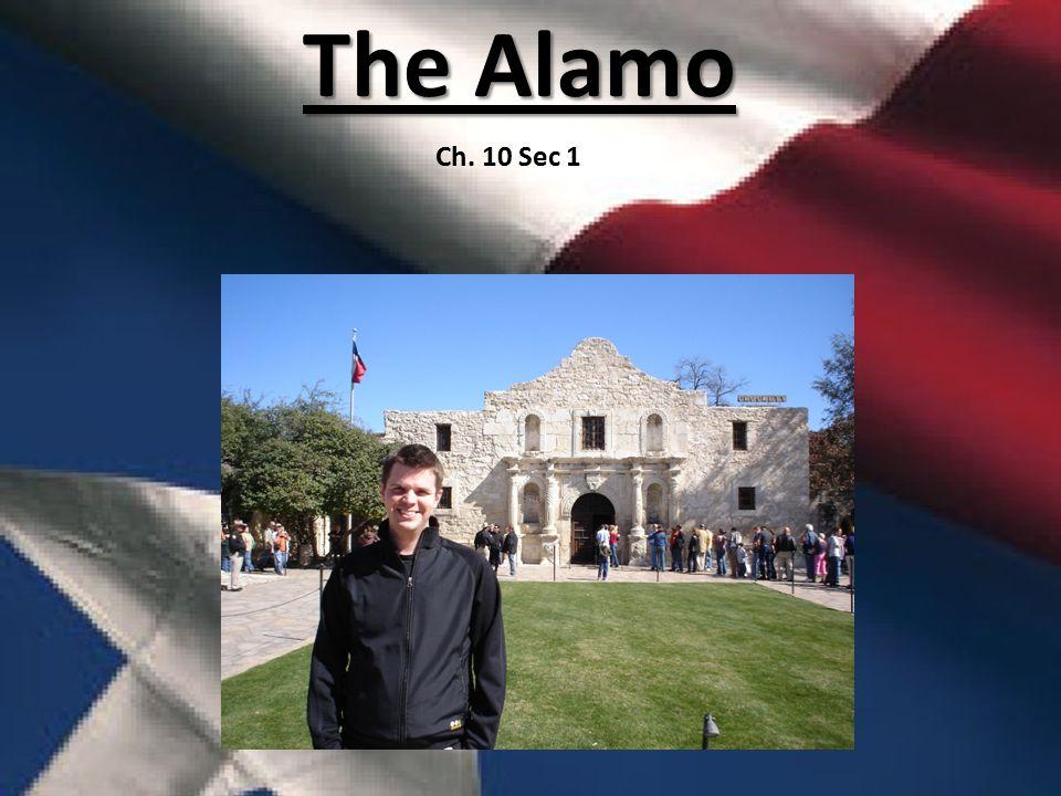 The Alamo Ch. 10 Sec 1