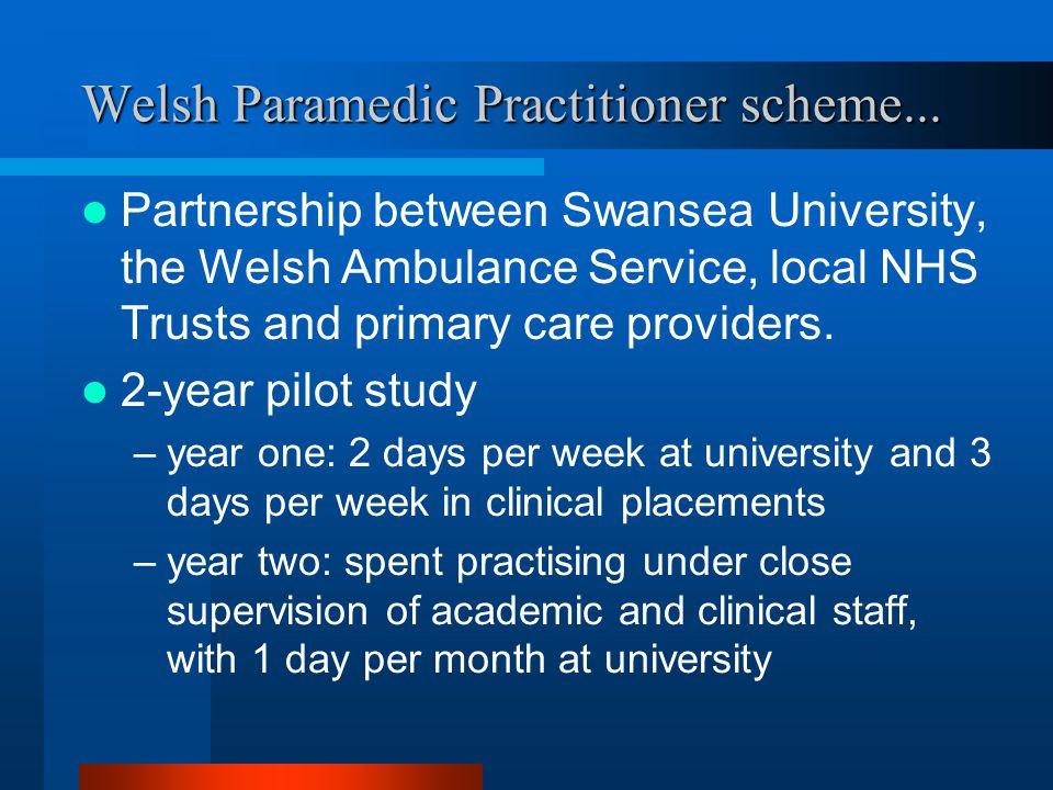 Welsh Paramedic Practitioner scheme...