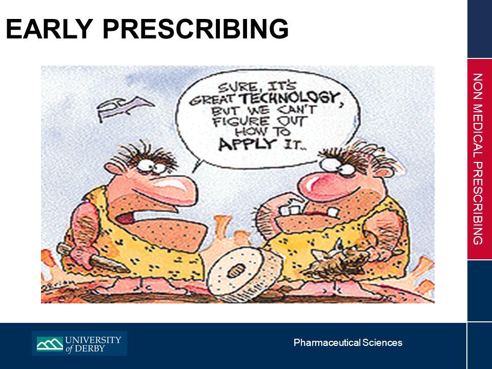 Pharmaceutical Sciences NON MEDICAL PRESCRIBING EARLY PRESCRIBING