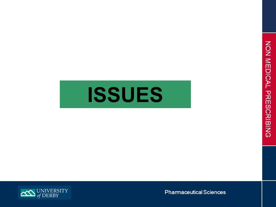 Pharmaceutical Sciences NON MEDICAL PRESCRIBING ISSUES