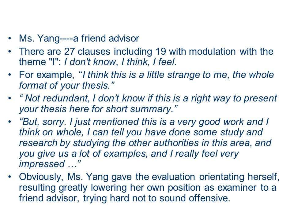 Ms. Yang----a friend advisor There are 27 clauses including 19 with modulation with the theme