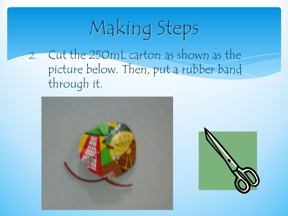 3.Put the rubber band through the straw and tie it on a stick.