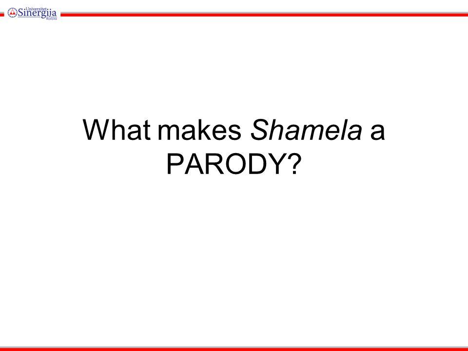 What makes Shamela a PARODY?
