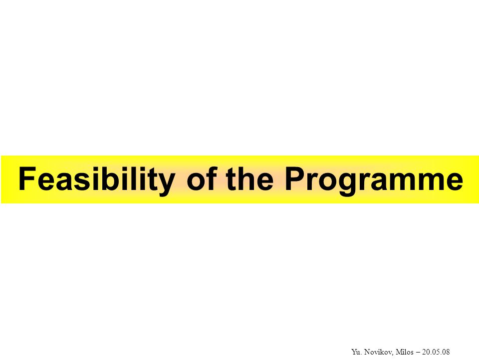 Feasibility of the Programme