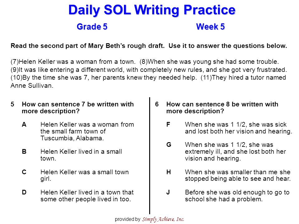 Daily SOL Writing Practice Grade 5Week 5 provided by Simply Achieve, Inc. Read the second part of Mary Beth's rough draft. Use it to answer the questi