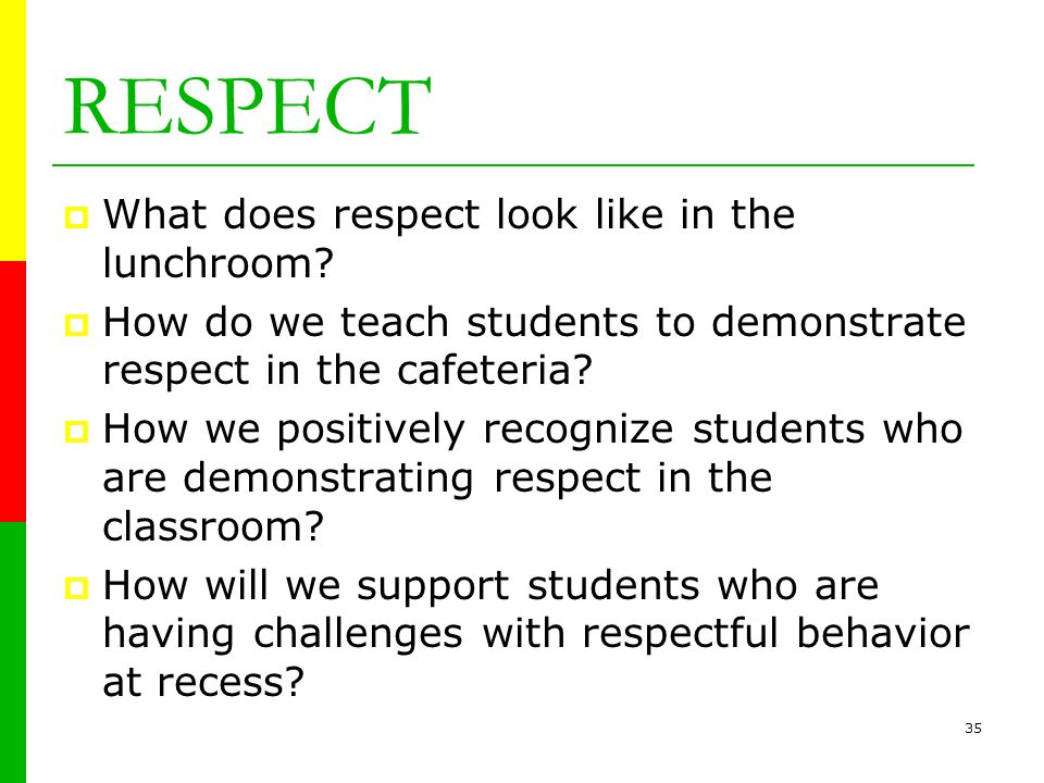 34 Westgate Elementary  Respect  Responsibility  Safety