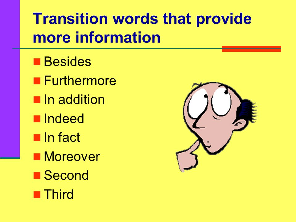 Can you transition? Choose a transition word to complete the following sentences.
