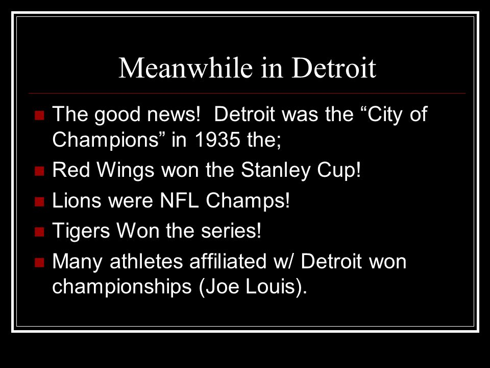 Meanwhile in Detroit The good news.