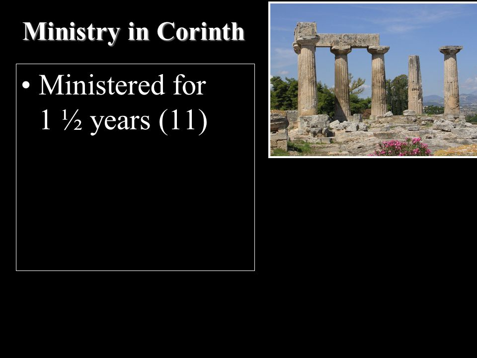 Ministry in Corinth Ministered for 1 ½ years (11)