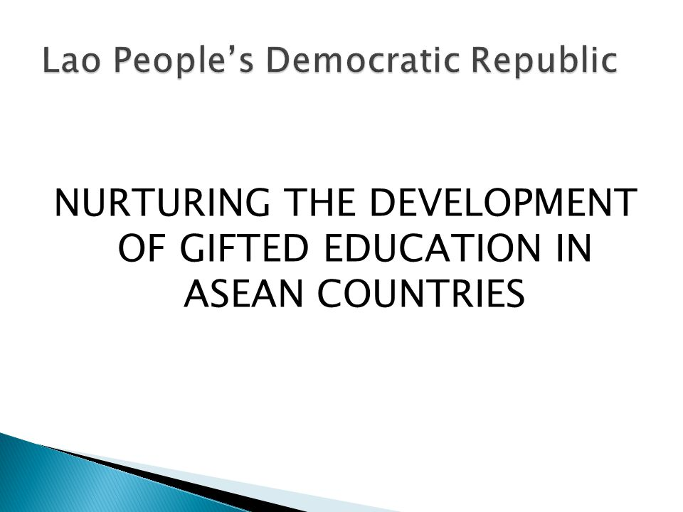 NURTURING THE DEVELOPMENT OF GIFTED EDUCATION IN ASEAN COUNTRIES