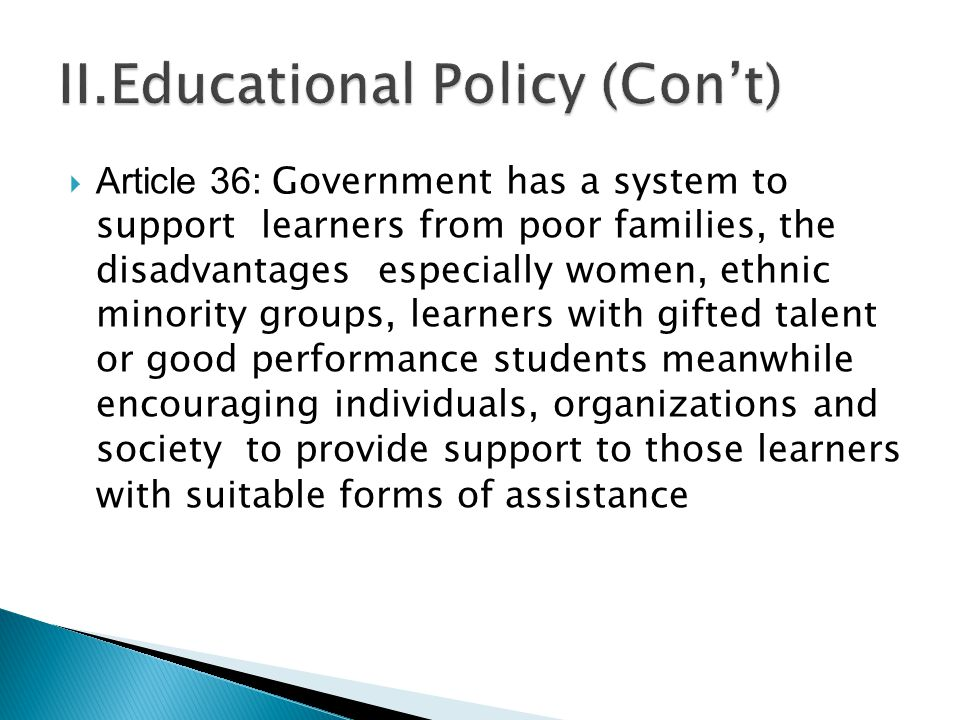 Article 39 Obligation, right and commitment of learners 1) Learners have obligation, right and commitment as following: 2) Follow direction, policy of the party, law and disciplines of schools, centers or education institutes; 3) Pay attention to their learning, complete their learning, fill themselves with knowledge, morals, love the nation and be good citizens.