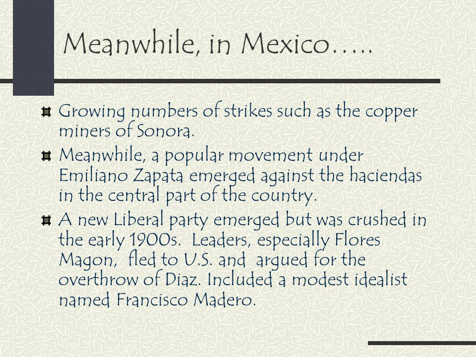 Meanwhile, in Mexico….. Growing numbers of strikes such as the copper miners of Sonora.