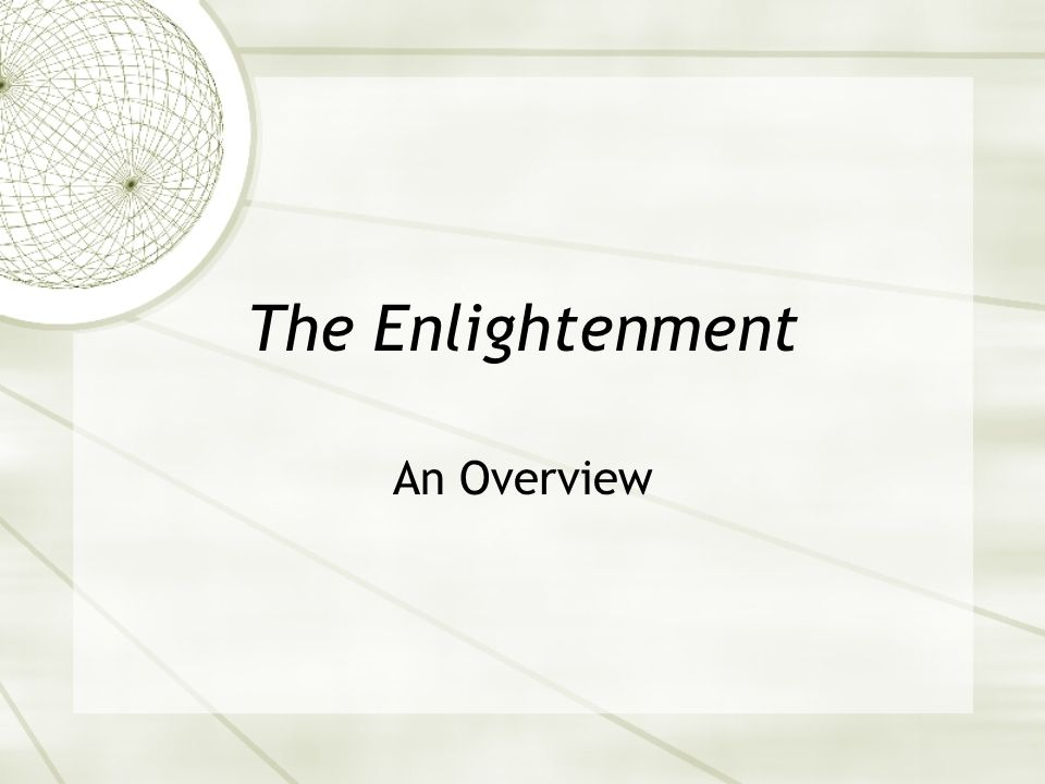 The Enlightenment An Overview