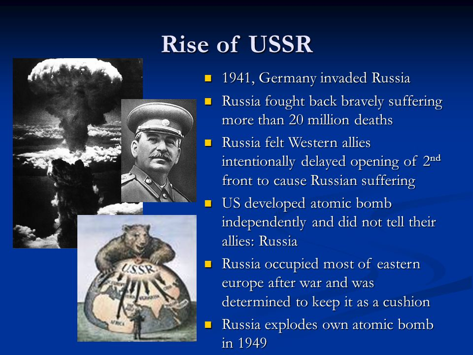 Rise of USSR 1941, Germany invaded Russia 1941, Germany invaded Russia Russia fought back bravely suffering more than 20 million deaths Russia fought