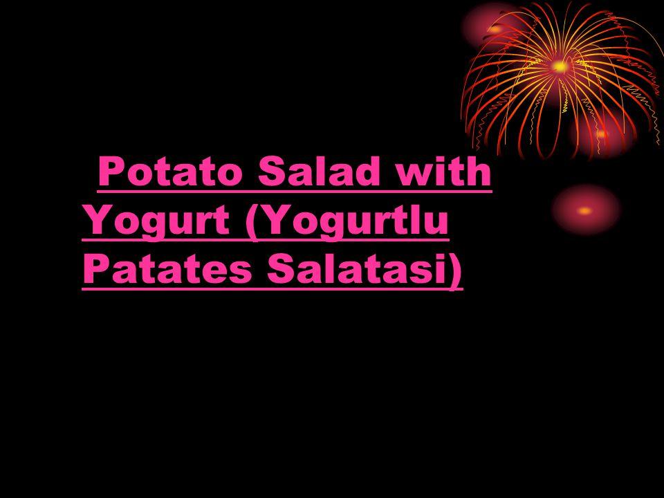 Potato Salad with Yogurt (Yogurtlu Patates Salatasi)Potato Salad with Yogurt (Yogurtlu Patates Salatasi)