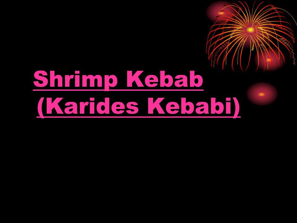 Shrimp Kebab (Karides Kebabi)Shrimp Kebab (Karides Kebabi)