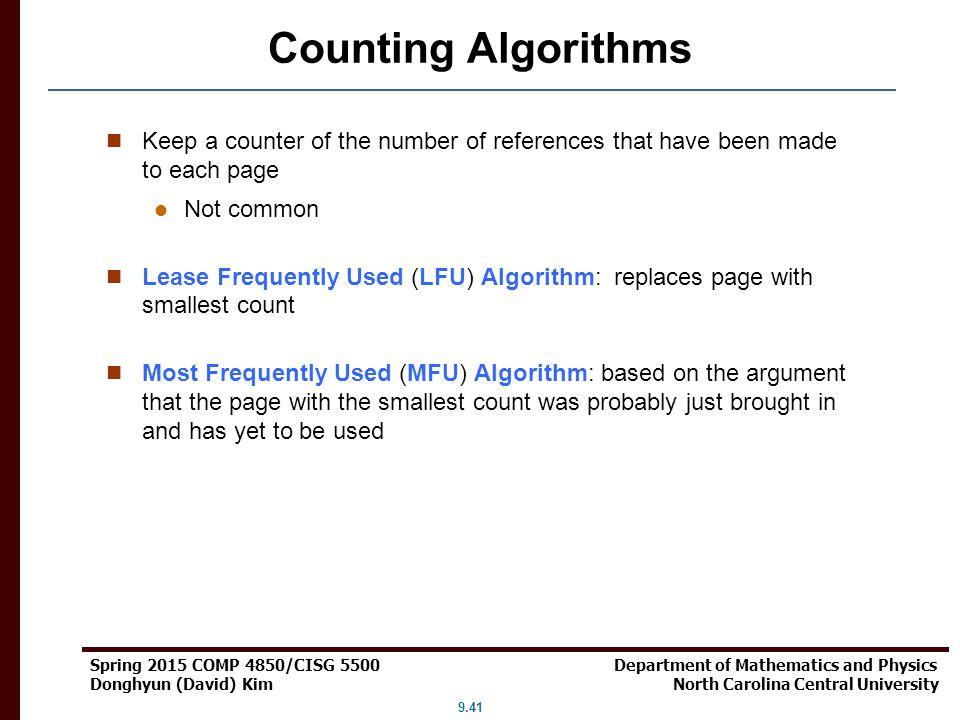 9.41 Spring 2015 COMP 4850/CISG 5500 Department of Mathematics and Physics Donghyun (David) Kim North Carolina Central University Counting Algorithms